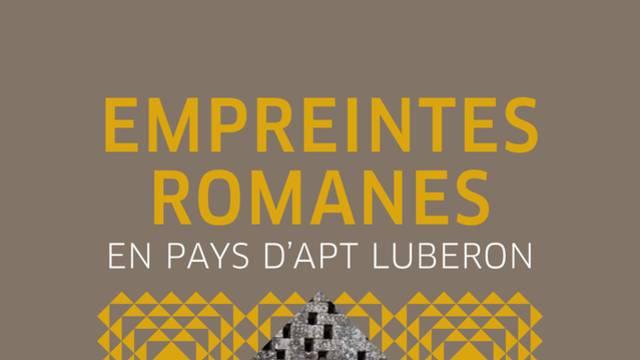 Empreintes Romanes dans le Luberon